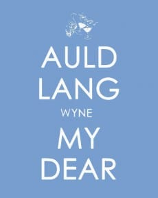 Auld Lang Wyne My Dear